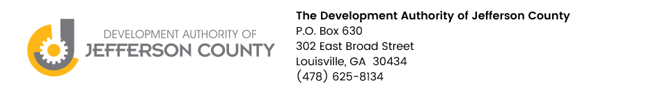 The Development Authority of Jefferson County | P.O. Box 630 | 302 East Broad Street | Louisville, GA  30434 | (478) 625-8134